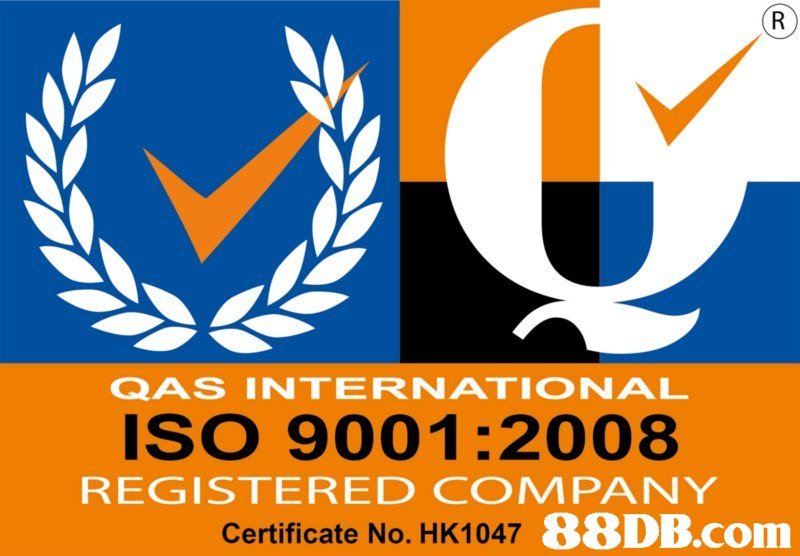 QAS INTERNATIONAL IsO 9001:2008 REGISTERED COMPANY Certificate No. HK1047,text,font,logo,line,area