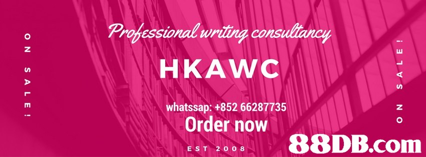 Professional writing consulianey HKAWC whatssap: +852 66287735 4 ㄩ Order now ES 88DB.com  text