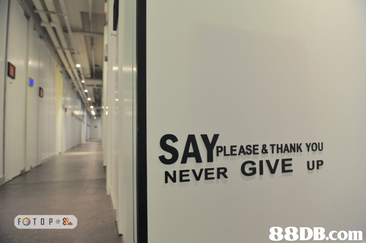 PLEASE &THANK YOU NEVER GIVE UP 88DB.com  property