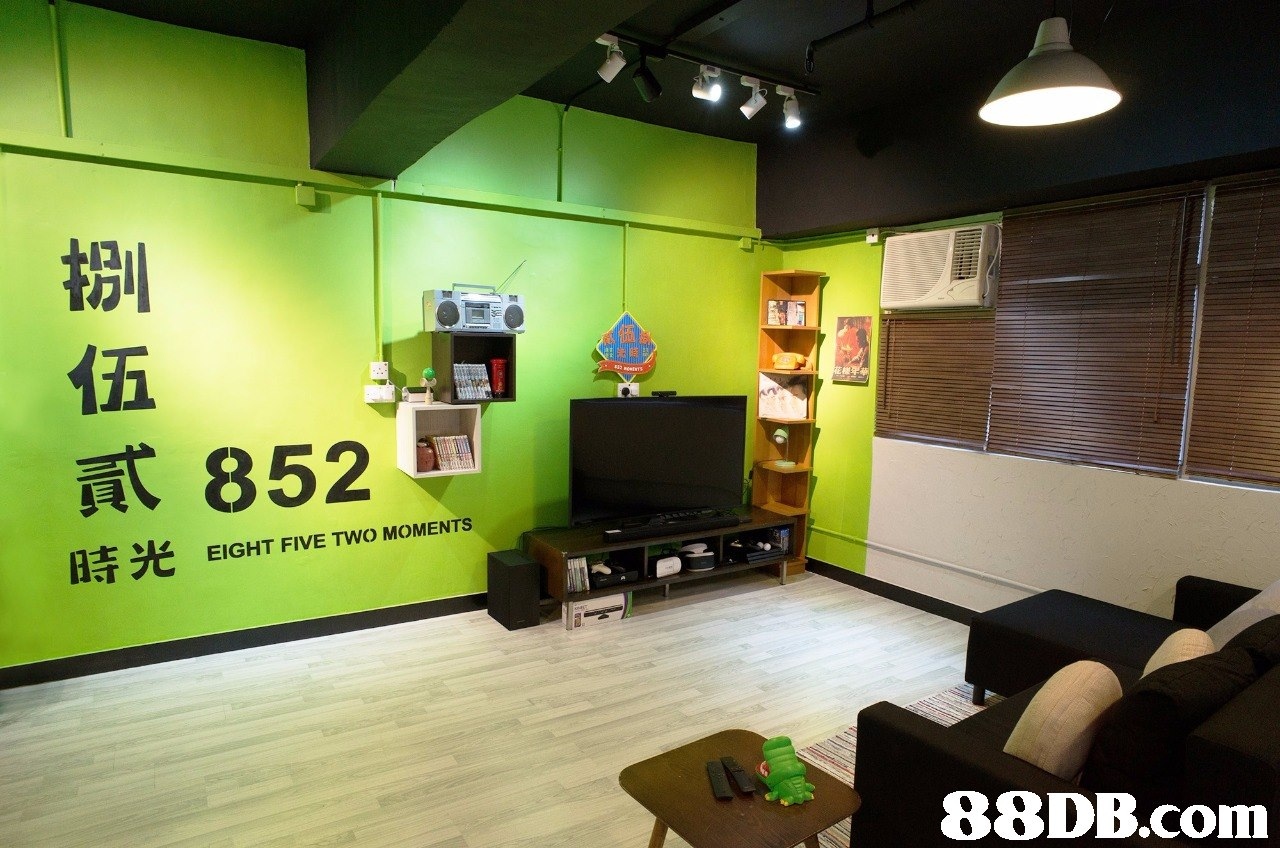 伍 貳 時光 852 EIGHT FIVE TWO MOMENTS   room,interior design