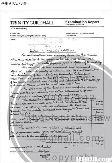 學生ATCL 75分 TRINITY GUILDHALL Eramination Report ATCL Reatal lano) Candidate: Cntre Triniy Heng Kong Musie Cente 088) Recistration c00288 9017347 tie 88DB.com  text