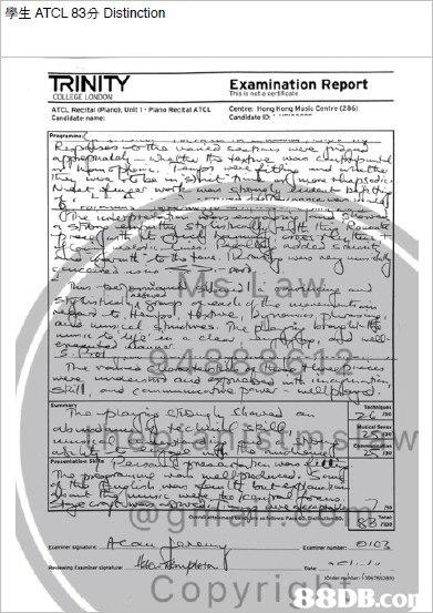 學生ATCL 83分Distinction TRINITY Examination Report ATCL Recital pare, UniPato RectaATCL Centre Horg org Mai Centre 286 Candidste names 88DB.co  text