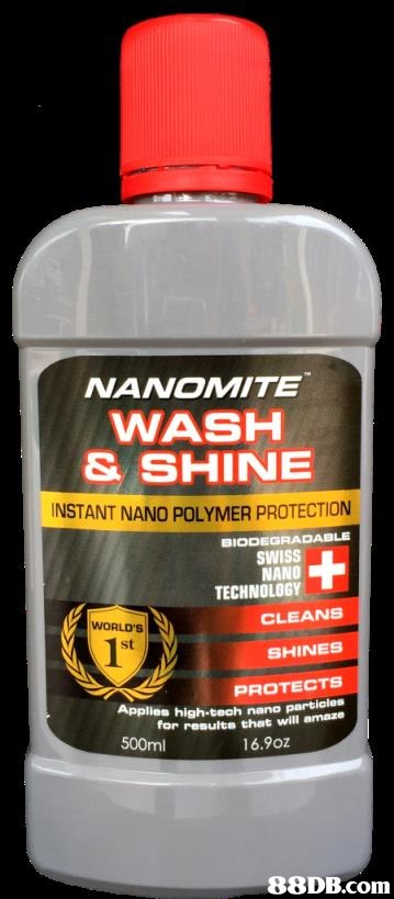 NANOMITE WASH & SHINE INSTANT NANO POLYMER PROTECTION SIODEGRADABLE SWISS NANO TECHNOLOGY CLEANS SHINES PROTECTS for results that will amaze WORLD'S st Applies high-tech nano 500ml 16.9oz   product,product,