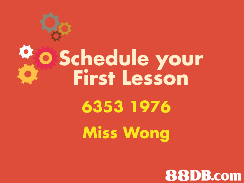 o o Schedule your First Lesson 6353 1976 Miss Wong,text,font,orange,flower,line