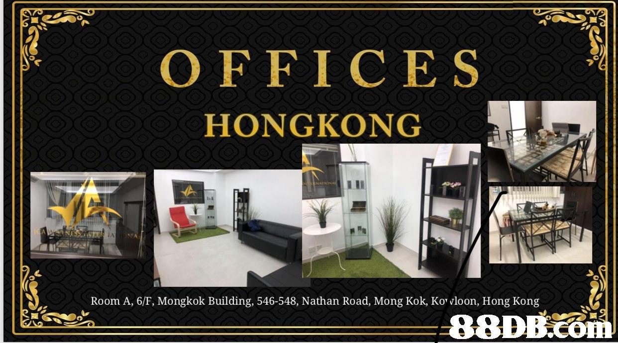 OFFICES ' HONGKONG Room A, 6/F, Mongkok Building, 546-548, Nathan Road, Mong Kok, Kovloon, Hong Kong 88DB.OH.  product,product,