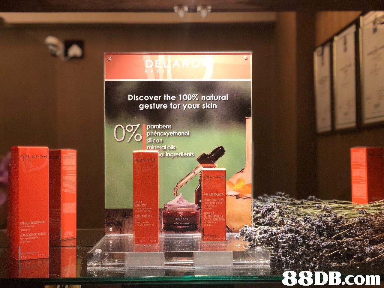 DEUARO Discover the 100% natural gesture for your skin parabens phénoxyethanol silicon mineral oils al ingredients DELAROM EL AGE RESSOURCE SERUM PROCL ARE CONTOUR DES YEUX MASQUE SUBLIMECLAT SERUIM 2UR ELLRESEERIERLNG MASK CREME ACQUACONFORT L02 88DB.com  product