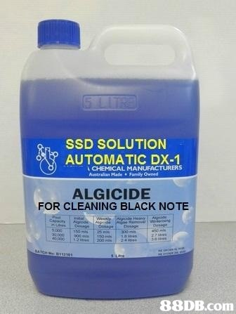 SSD SOLUTION AUTOMATIC DX-1 CHEMICAL MANUFACTURERS Australian Made Family Owned ALGICIDE FOR CLEANING BLACK NOTE   product,product,liquid,automotive fluid,solvent