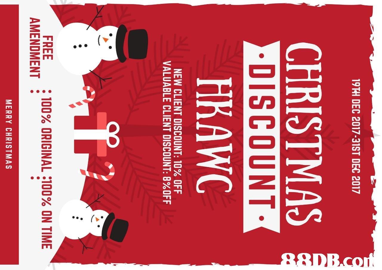 19TH DEC 2017-31ST DEC 2017 CHRISTMAS DISCOUNT HRAWC NEW CLIENT DISCOUNT: 10% OFF VALUABLE CLIENT DISCOUNT: 8%OFF FREE AMENDMENT : 100% ORIGINAL :100% ON TIME MERRY CHRISTMAS88DB.con  text