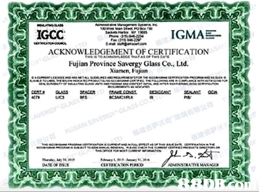 IGCC IGMAE ACKNOWLEDGEMENT OF CERTIFICATION Fujian Province Savergy Glass Co., Ltd. Xiamen, Fujian CTS Brs ME DINSTRATIVE MANAG  green,text,font,line,