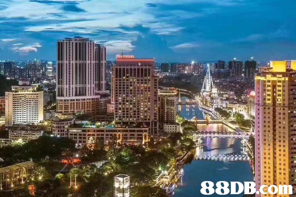 Sheraton 88DB.cOm  metropolitan area,city,cityscape,urban area,metropolis