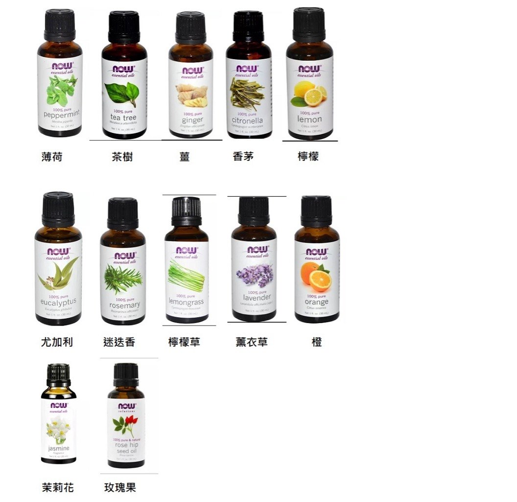 nou nOLw essential oils now noLw eseatial eils osential silk 100% pure 100% pure 100% pure 100% put citronella 100% puro eppermi tea tree ginger emon 薄荷 薑 香茅 檸檬 now now nsential oil nolw OLJ essential oils essential oils 200% pure lemongra 100% pur lavender 100% pure orange 100% pure eucalyptus 100% pure rosemary 尤加利 迷迭香 薰衣草 now nolw 200% pure & natur rose hip seed oil jasmine 茉莉花 玫瑰果  product,product,