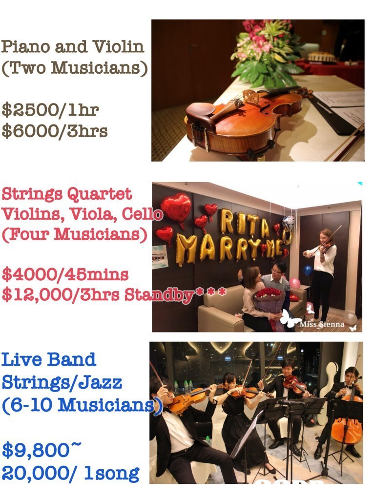 Piano and Violin (Two Musicians) $2500/1hr $6000/3hrs Strings Quartet Violins, Viola, Cello (Four Musicians) $4000/45mins $13,000/3hrs Standby iss Sienna Live Band Strings/Jazz (6-10 Musicians) $9,800 30,000/ 1song  Recital,Music,