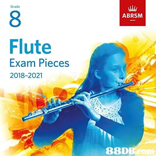 幽 ABRSM Grade 8 Flute Exam Pieces 2018-2021 88DBeom  Text,Musical instrument,Musical instrument accessory,String instrument accessory,Indian musical instruments