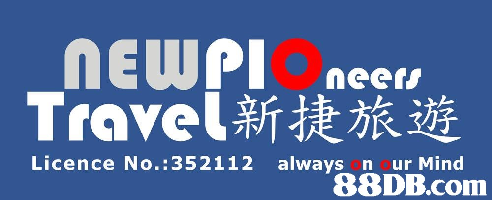 nEUWPIOneet Travel新捷旅遊 Licence No.:352112 always on our Mind   Font,Text,Blue,Product,Logo