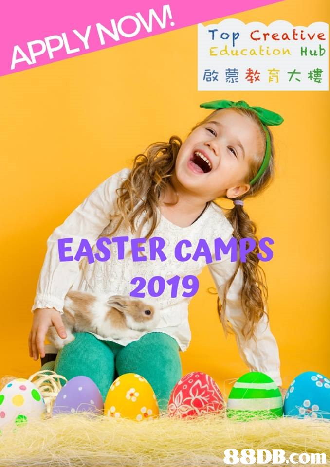APPLYNOW Top Creative Education Hub 啟蒙教育大樓 EASTER CAMPS 2019   Child,Yellow,Happy,Play,Smile