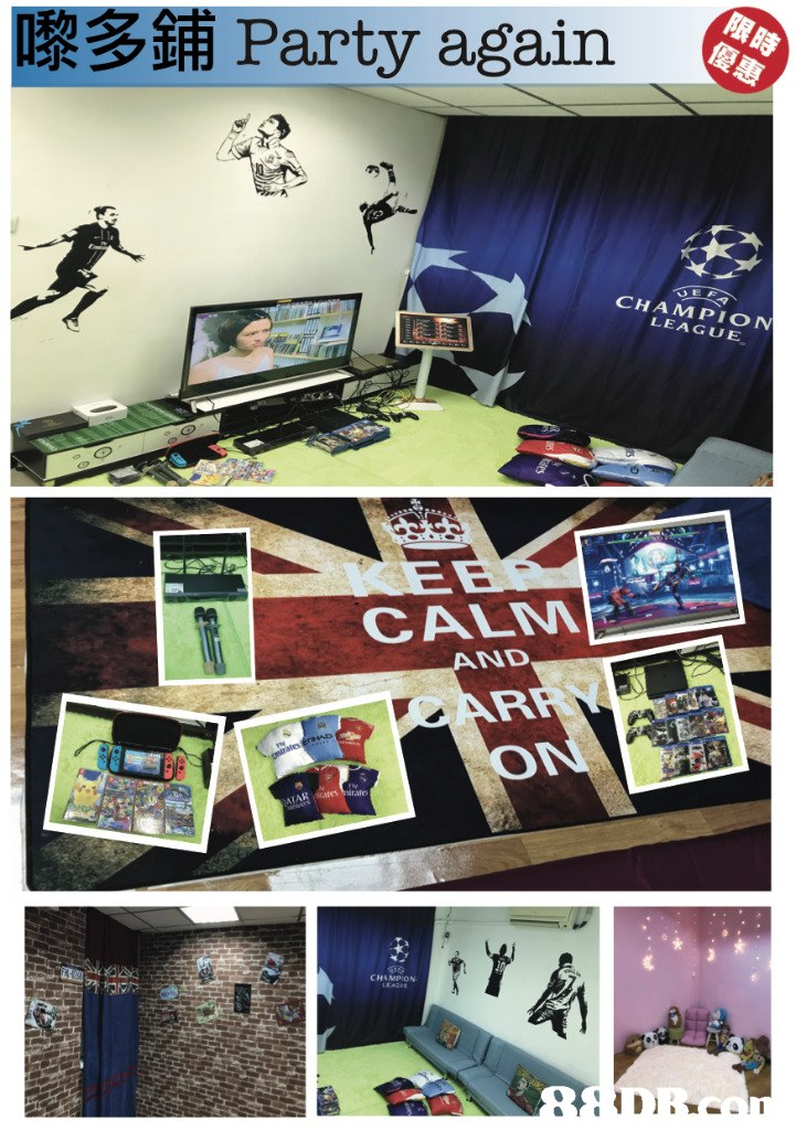 嚟多鋪Party again CHAMPION LEAGUE CALM AND  Technology,Room,Electronic device,Display advertising,