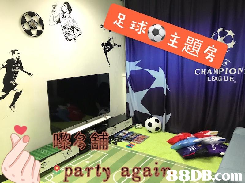 足球☆主題房 CHAMPION LEAGUE party ag at,Sky,Room,Font,Games,