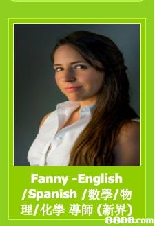 Fanny -English / Spanish /數學 理/化學導師(新界) |   Poster,Photography,