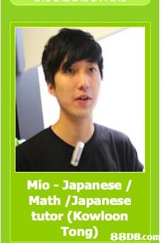 Mio - Japanese / Math /Japanese tutor (Kowloon Tong)   Chin,