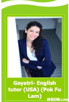 Gayatri- English tutor (USA) (Pok Fu Lam   Product,Photography