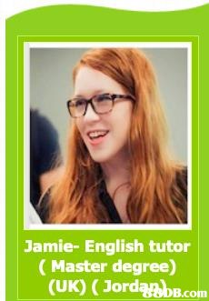 Jamie- English tutor (Master degree) (UK) ( JordabB.com  Hair,Eyewear,Glasses,Hairstyle,Text