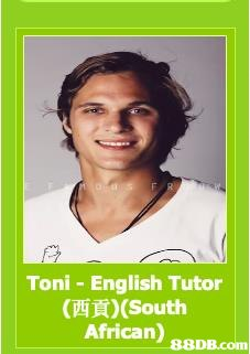 Toni- English Tutor (西貢) (South African)   Poster,