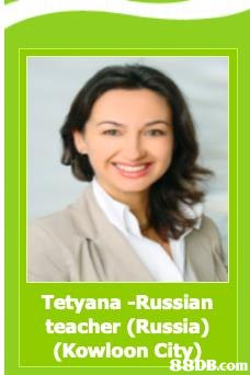 Tetyana -Russian teacher (Russia) (Kowloon CitybB.com