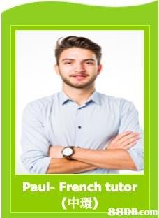 Paul- French tutor (中環) |  Text,