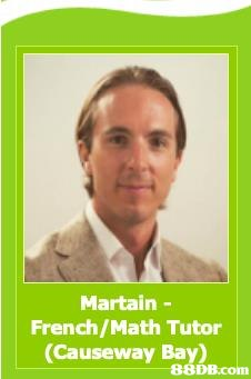 Martain - French/Math Tutor (Causeway Bay)   Photo caption,