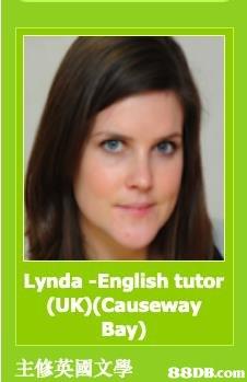 Lynda -English tutor (UK)(Causeway Bay) 主修英國文學   Hair,Face,Eyebrow,Skin,Green