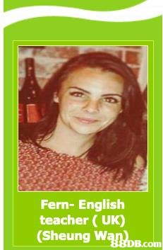 Fern- English teacher (UK) (Sheung Wan'DB.com  Hair coloring,
