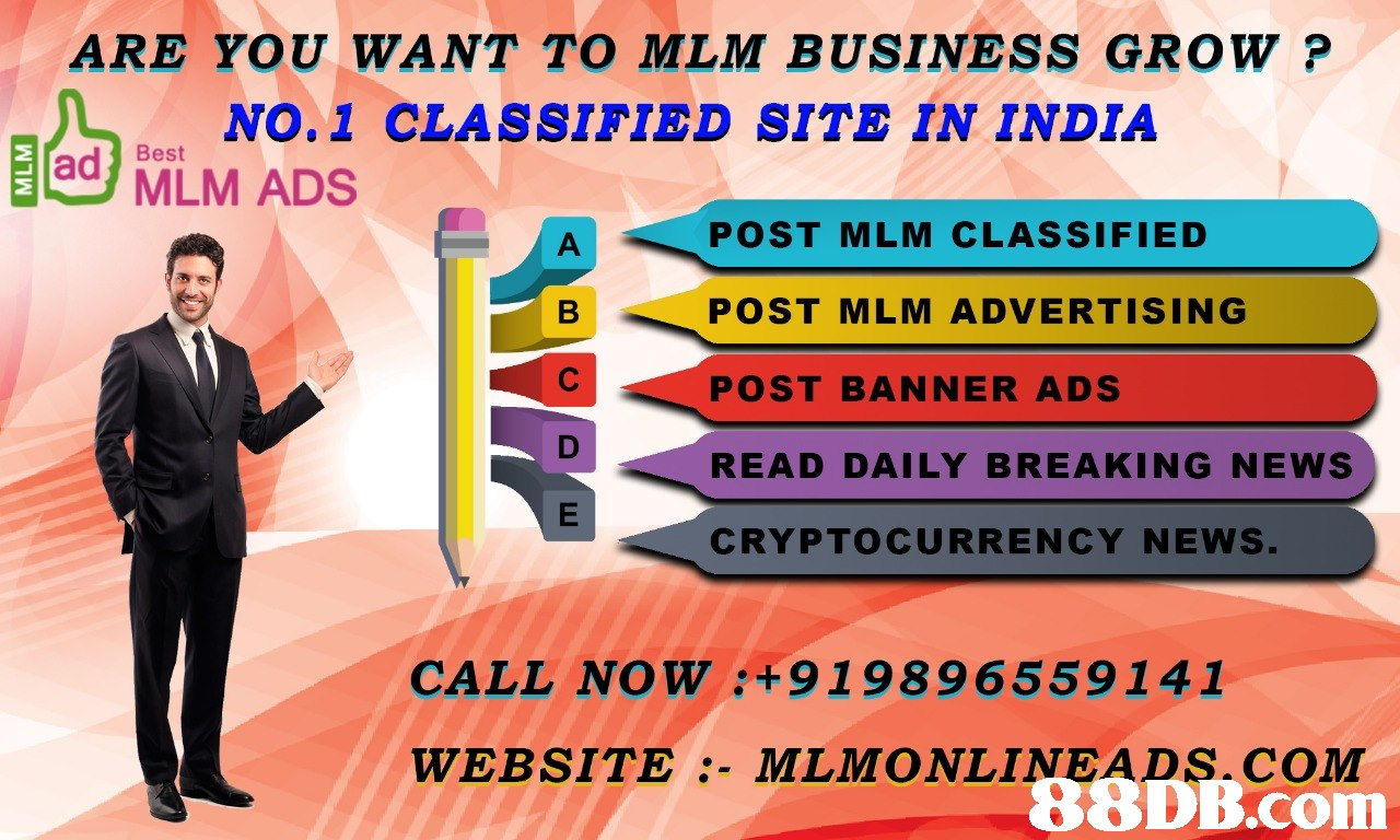 ARE YOU WANT TO MLM BUSINESS GROW? NO.1 CLASSIFIED SITE IN INDIA Best dMLM ADS POST MLM CLASSIFIED POST MLM ADVERTISING POST BANNER ADS READ DAILY BREAKING NEWS CRYPTOCURRENCY NEWS CALL NOW : 919896559141 WEBSITE :- MLMONLINEADS.COM   Text,Advertising,Line,