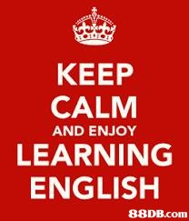 KEEP CALM LEARNING ENGLISH AND ENJOY   Text,Font,Red,Logo,Banner