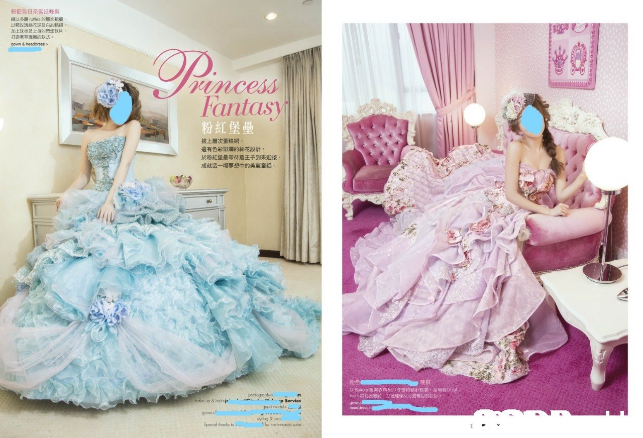 S 粉藍色日系宮廷晚裝 綴以多層ruffes的層次裙襬 以藍玫瑰絲花球及白紗點綴 加上珠串及上身的閃爍珠片 打造奢箏瑰麗的款式。 gown & headdress > Fantasy 粉紅堡壘 披上層次蛋糕裙, 還有色彩斑斕的絲花設計. 於粉紅堡壘等待着王子到來迎接 成就這一場夢想中的美麗童話 粉色 晩裝 Sakura鷣案衣料配以厚雪紡設計挽裝,全裙綴以 tea、筋花及縷花,打造墔璨又可雯奪目的設計* gown make up & hai ap Service guest model>,一遍 gowns syling & teot or the fontastic suite Spocial tharks to  Dress,Clothing,Pink,Aqua,Turquoise