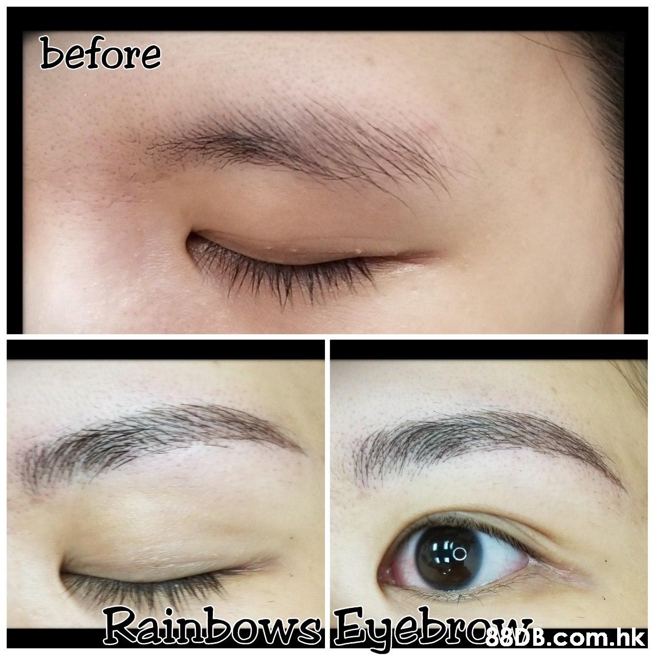before CoB.com.hk  Eyebrow,Eyelash,Face,Skin,Eye