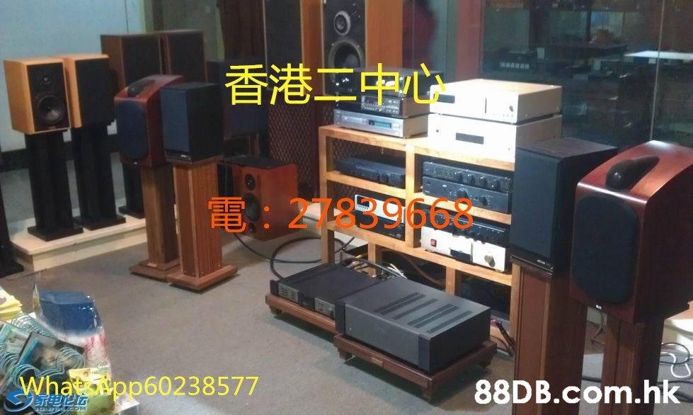 香港 中心 電: 27839668。 eWhatsApp60238577 .hk  Audio equipment,Property,Room,Electronics,Technology
