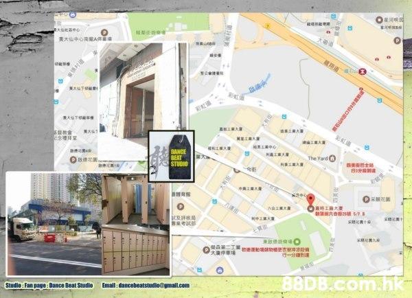 0星河明 黃大仙中。南齟AfS.場 29 教會 DANCE BEAT STUDIO Ra:패 The Yard() 088花園 t及評核局 德29.0 .hk Studio: Fan page: Dance Beat Studio Email:Cancebeatstudio@gmail.com  Property,Map,Plan,Text,Urban design