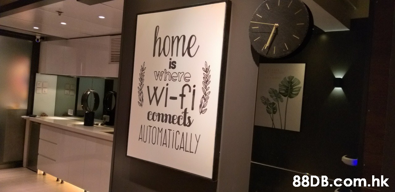 ome is where Wi-fi connec ATCMAICAY .hk  Font,Room,Signage,