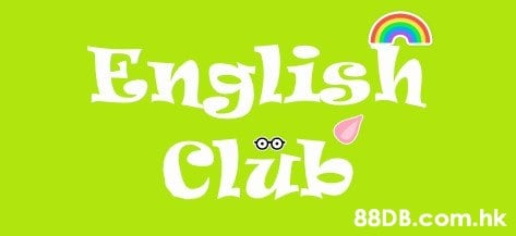 English Club S oo .hk  Green,Font,Text,Yellow,Line