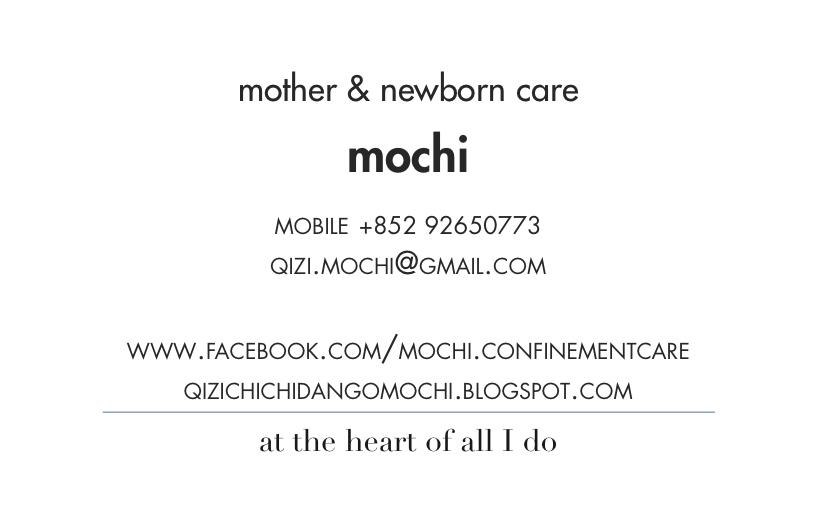 mother & newborn care mochi MOBILE +852 92650773 QIZI.MOCHI@GMAIL.COM www.FACEBOOK.COM/MOCHI.CONFINEMENTCARE QIZICHICHIDANGOMOCHI.BLOGSPOT.COM at the heart of all I do  Text,Font,Line