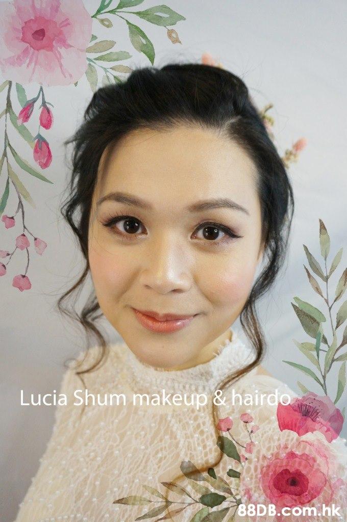 Lucia Shum makeup & hairdo .hk  Face,Hair,Cheek,Eyebrow,Skin