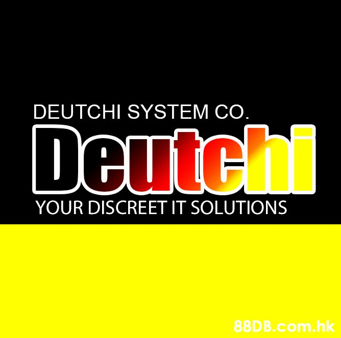 DEUTCHI SYSTEM CO. Deutch YOUR DISCREET IT SOLUTIONS .hk  Text,Font,Yellow,Logo,Brand