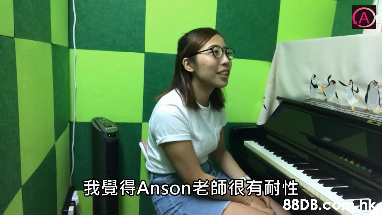 A 我覺得Anson老師很有耐性  hk  Keyboard,Musical keyboard,Piano,Musical instrument,Electronic instrument