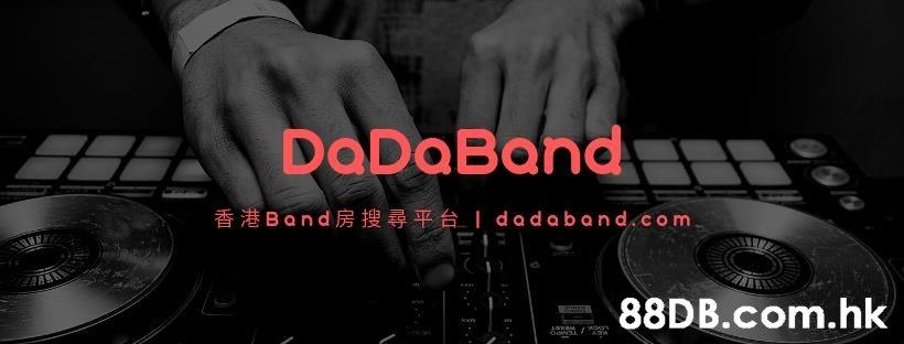 DaDaBand 香港Band房搜尋平台1dadaband,com .hk xwve  Disc jockey,Electronics,Music,Deejay,Font