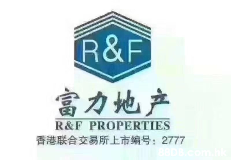 R&F 富力地产 GE R&F PROPERTIES 香港联合交易所上市编号:2777 88DB  Text,Logo,Font,Signage,Sign