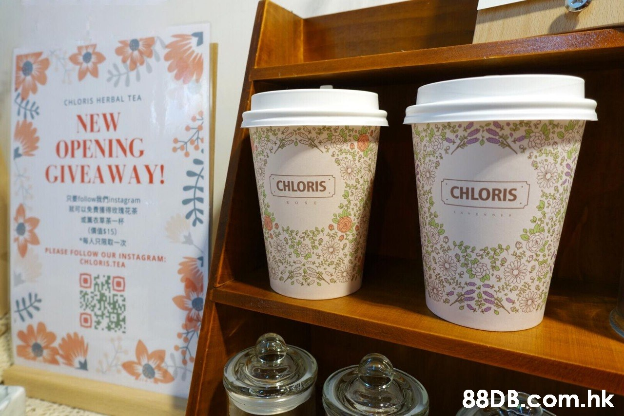 CHLORIS HERBAL TEA NEW OPENING GIVEAWAY! CHLORIS CHLORIS Rollownstagram 就可以免费獲得攻瑰花茶 AVEN *每人只用取一次 PLEASE FOLLOW OUR INSTAGRAM: CHLORIS TEA 88DB.Com.hk  Lid,Coffee cup sleeve,Drinkware,Food storage containers,Cup