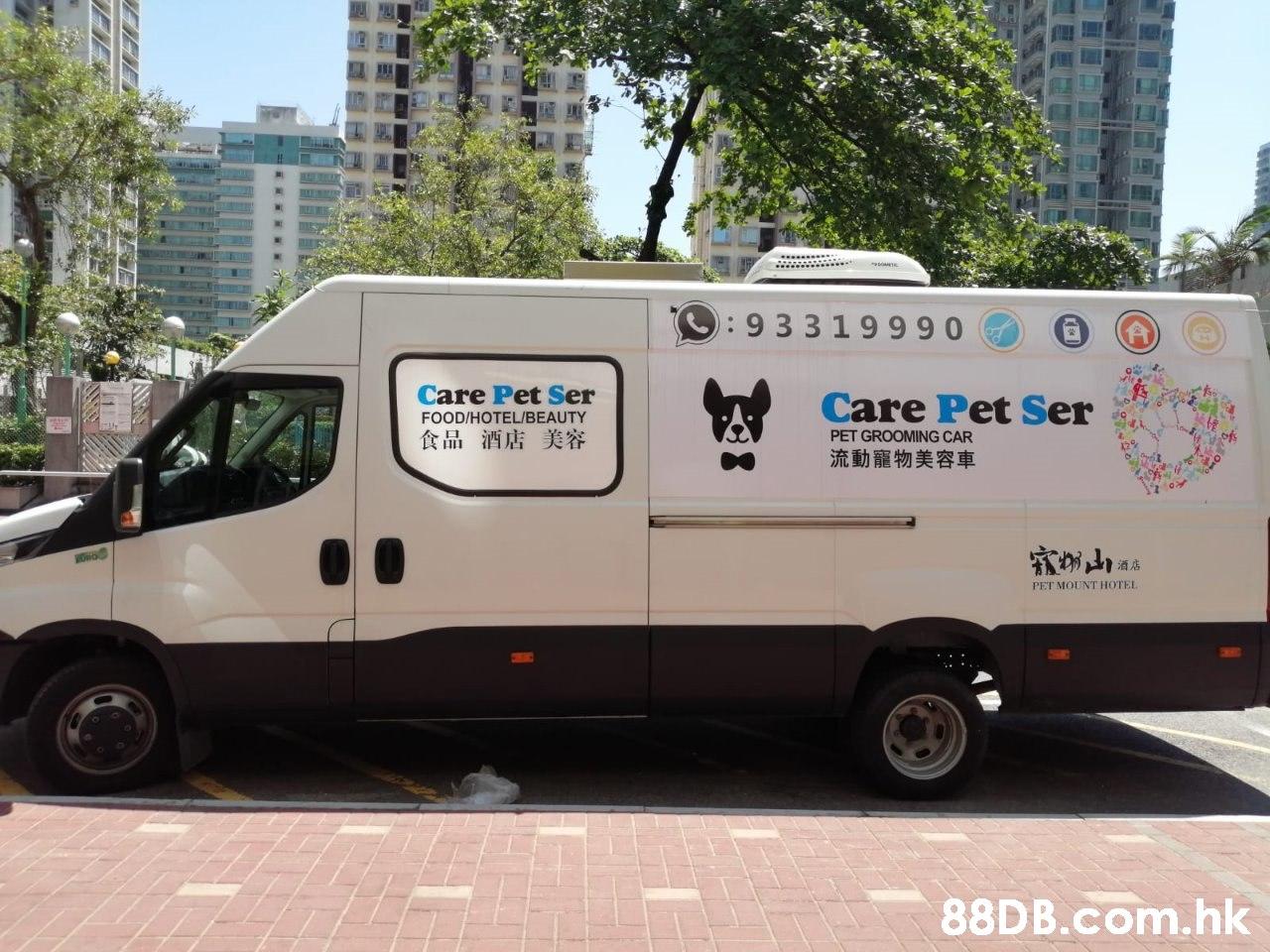 :93319990 Care Pet Ser Care Pet Ser FOOD/HOTEL/BEAUTY 食品 酒店美容 PET GROOMING CAR 流動寵物美容車 酒店 PET MOUNT HOTEL .hk  Vehicle,Car,Van,Transport,Motor vehicle