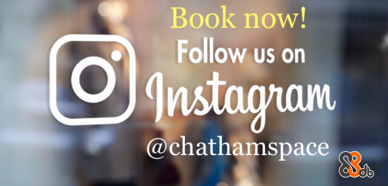 Book now! Follow us on Onstagnan @chathamspace  Text,Font,Product,Morning,Banner