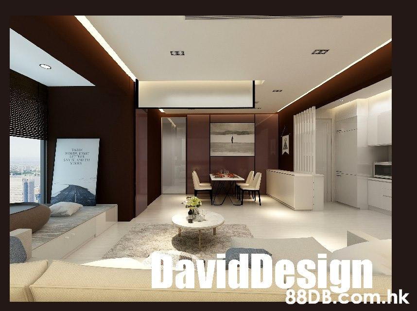THAEE WORDS, EGilH LU S SAY I, ANUI'S YOURS DavidDesign .hk 0  Interior design,Property,Living room,Room,Ceiling