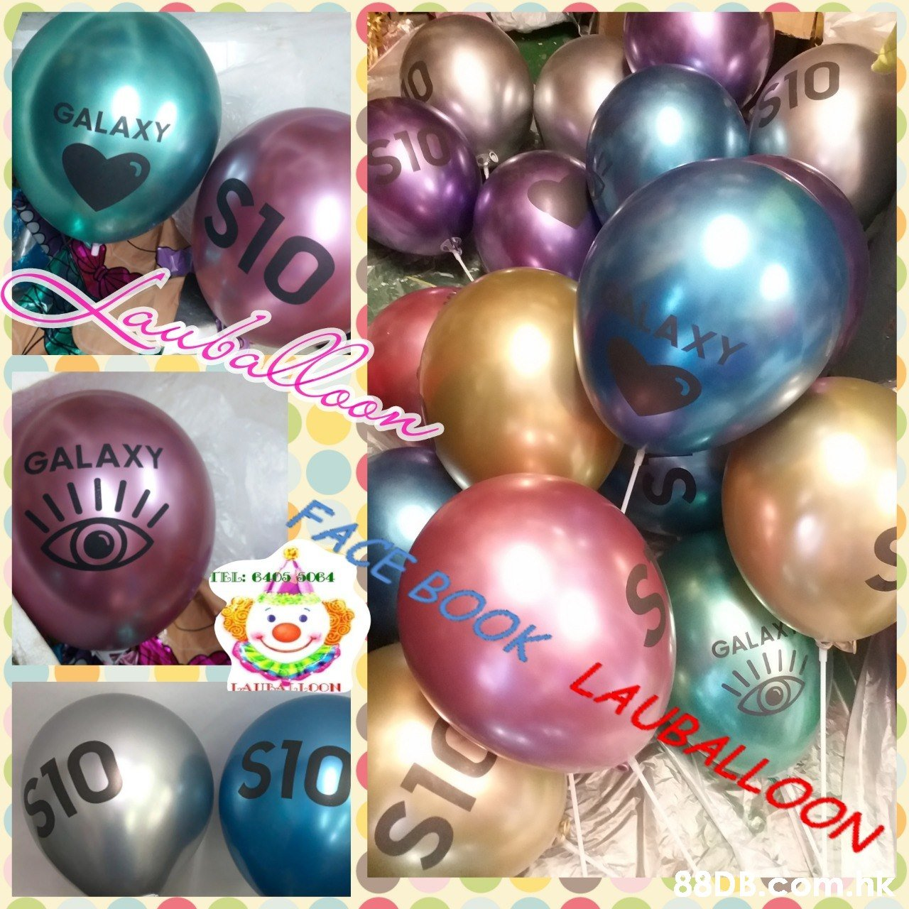 S10 GALAXY S10 STO AXY GALAXY FACE BOOK LAURALLOON TEL: 6405 5064 GALAX LAIEALLOON $10 .nk PLS  Balloon,Christmas ornament,Party supply,Ornament,Christmas decoration